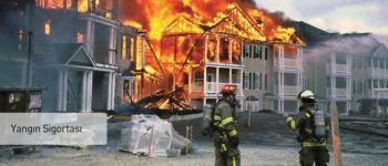 Yangın Sigortası Genel Şartları